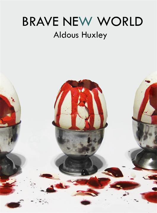 Олдос Хаксли «О дивный новый мир» (или «Прекрасный новый мир»)
