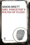 Читать книгу Mrs. Pargeter's pound of flesh
