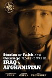 Читать книгу Stories of Faith and Courage from the War in Iraq and Afghanistan