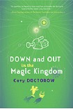 Читать книгу Down and Out in the Magic Kingdom