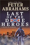 Читать книгу Last of the Dixie Heroes