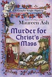 Читать книгу Murder for Christ's Mass