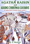Читать книгу Agatha Raisin Kissing Christmas Goodbye