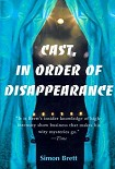Читать книгу Cast in Order of Disappearance