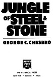 Читать книгу Jungle Of Steel And Stone