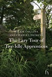 Читать книгу The Lazy Tour of Two Idle Apprentices