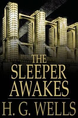 Рецензия на фантастику Герберта Уэллса «Когда спящий проснётся»