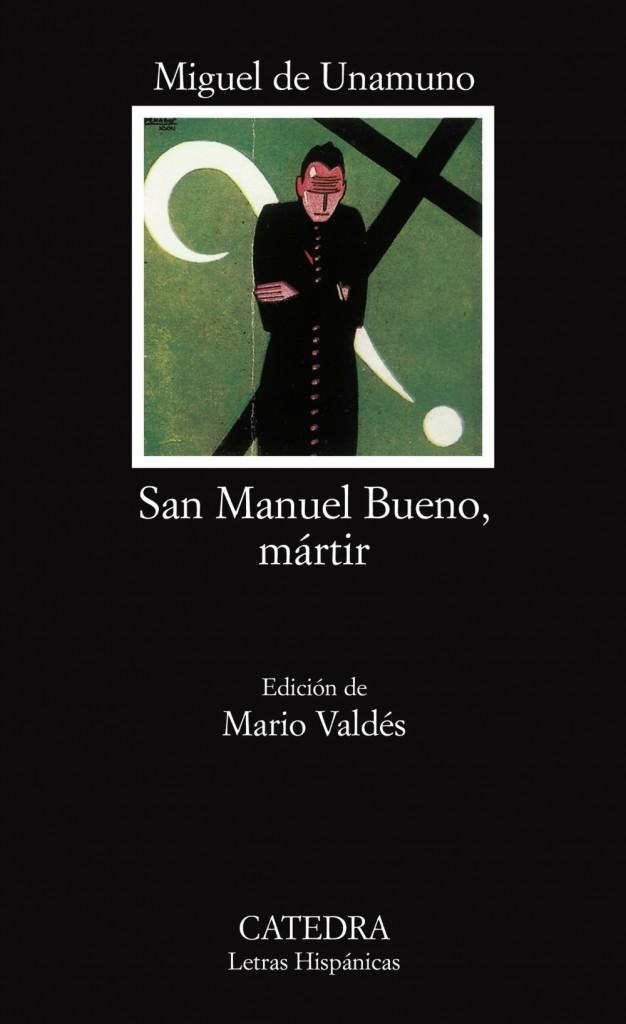 Краткое содержание Мигель де Унамуно «Святой Мануэль Добрый, мученик»