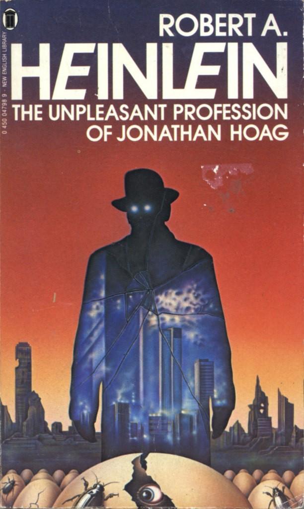 Рецензия на произведение Роберта Хайнлайна «Неприятная профессия Джонатана Хога»