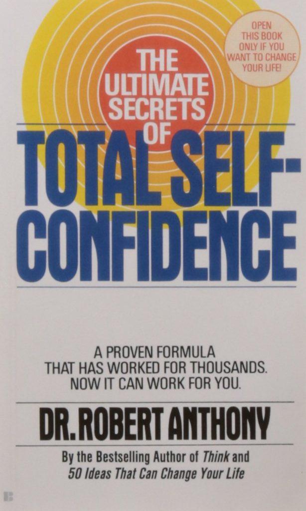 Короткое содержание Роберт Энтони «Секреты уверенности в себе»