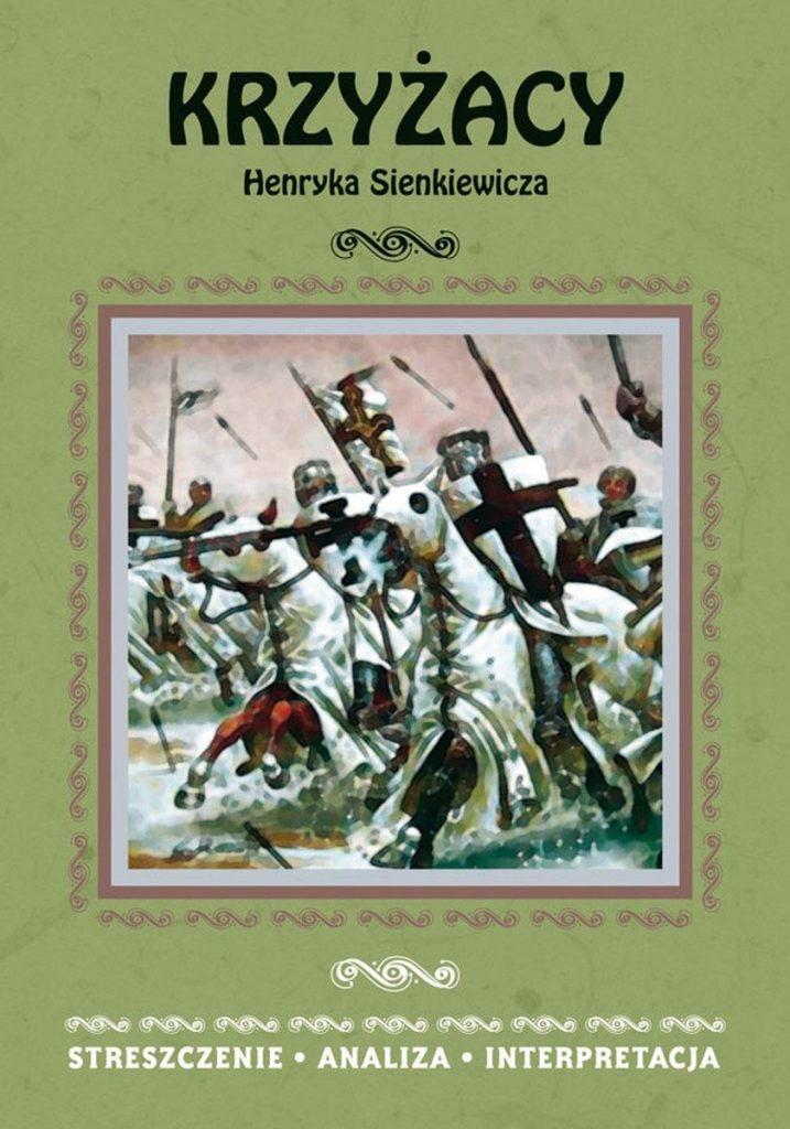Рецензия на роман Генрика Сенкевича «Крестоносцы»