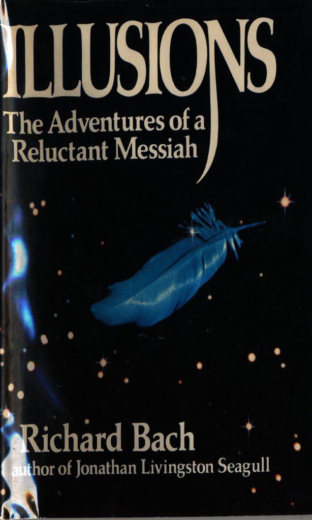 Краткое содержание книги Ричарда Баха «Иллюзии»