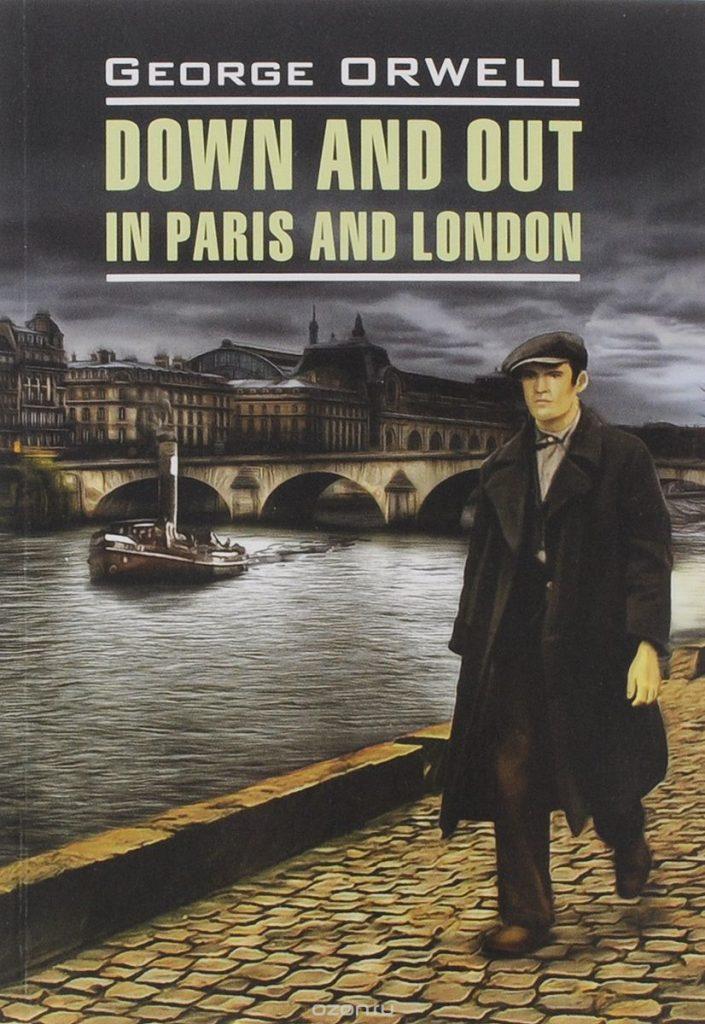 Рецензия рна роман Д. Оруэлла «Фунты лиха в Париже и Лондоне»