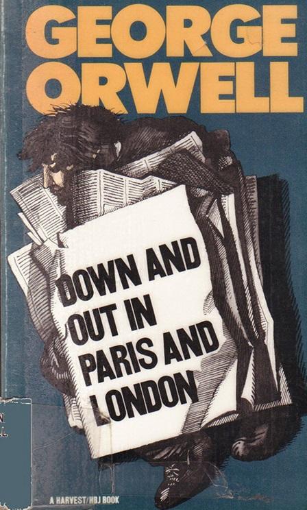 Kratkoe soderjanie Djordj Oruell «Funti liha v Parije i Londone»