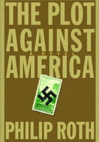 Филип Рот «Заговор против Америки» — альтернативная история Второй мировой войны