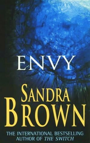 Сандра Браун «Зависть» слушать аудиокнигу онлайн