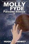 Читать книгу Molly Fyde and the Parsona Rescue