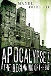 Читать книгу Apocalypse Z: The Beginning of the End