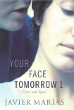 Читать книгу Your Face Tomorrow 1: Fever and Spear