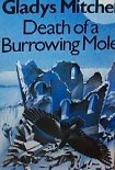Читать книгу Death of a Burrowing Mole