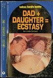 Читать книгу Dad plus Daughter = Ecstasy