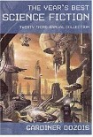 Читать книгу The Years Best Science Fiction 23rd Annual Collection (2006)