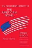 Читать книгу The Columbia History of the American Novel