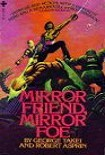 Читать книгу Mirror Friend, Mirror Foe