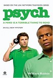 Читать книгу Psych: A Mind is a Terrible Thing to Read