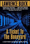 Читать книгу A Ticket To The Boneyard