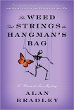 Читать книгу The Weed That Strings the Hangman's Bag