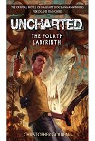 Читать книгу Uncharted: The Fourth Labyrinth