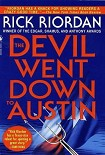 Читать книгу The Devil went down to Austin