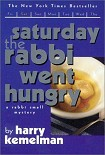 Читать книгу Saturday the Rabbi Went Hungry