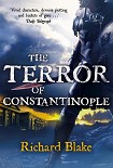 Читать книгу The Terror of Constantinople