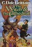 Читать книгу The Witch, the Cathedral