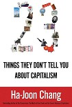Читать книгу 23 Things They Don't Tell You About Capitalism