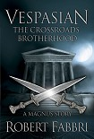 Читать книгу The crossroads brotherhood