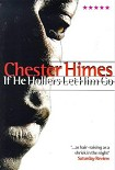 Читать книгу If he hollers let him go