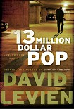 Читать книгу Thirteen Million Dollar Pop