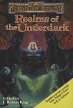 Читать книгу Realms of the Underdark