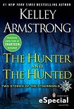 Читать книгу The Hunter And The Hunted