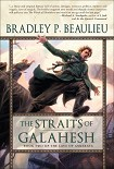 Читать книгу The Straits of Galahesh