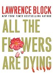 Читать книгу All the Flowers Are Dying