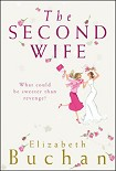 Читать книгу The Second Wife aka Wives Behaving Badly