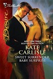 Читать книгу Sweet Surrender, Baby Surprise