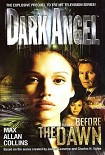 Читать книгу Dark Angel Before the Dawn
