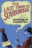 Читать книгу The Last Train to Scarborough