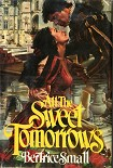 Читать книгу All the Sweet Tomorrows