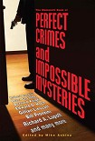 Читать книгу The Mammoth Book of Perfect Crimes and Impossible Mysteries